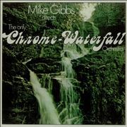 Click here for more info about 'Mike Gibbs - The Only Chrome-Waterfall Orchestra'