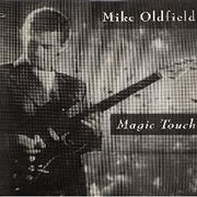 Click here for more info about 'Mike Oldfield - Magic Touch'