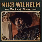 Click here for more info about 'Mike Wilhelm - Rocks & Gravel'
