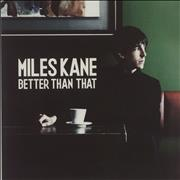 Click here for more info about 'Miles Kane - Better Than That'