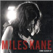 Click here for more info about 'Miles Kane - Come Closer EP'