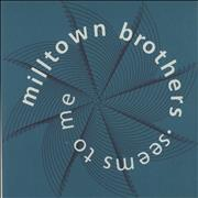 Click here for more info about 'Milltown Brothers - Seems To Me'
