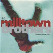Click here for more info about 'Milltown Brothers - Which Way Should I Jump'