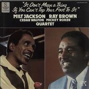 Click here for more info about 'Milt Jackson & Ray Brown - It Don't Mean A Thing If You Can't Tap Your Foot To It'