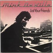 Click here for more info about 'Mink DeVille - Just Your Friends'