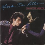 Click here for more info about 'Mink DeVille - You Better Move On'