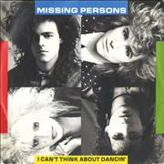 Click here for more info about 'Missing Persons - I Can't Think About Dancin''