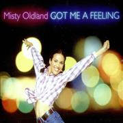 Click here for more info about 'Misty Oldland - Got Me A Feeling'