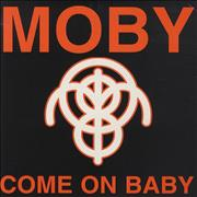 Click here for more info about 'Moby - Come On Baby'