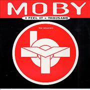 Click here for more info about 'Moby - I Feel It & Thousand - The Remixes'