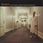 Click here for more info about 'Moby - That's When I Reach For My Revolver'