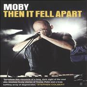 Click here for more info about 'Moby - Then It Fell Apart'