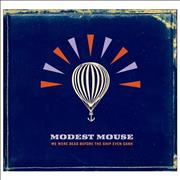 Modest Mouse We Were Dead Before The Ship Even Sunk UK CD album