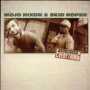 Click here for more info about 'Mojo Nixon - Unlimited Everything'