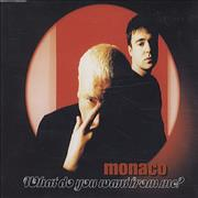 Click here for more info about 'Monaco - What Do You Want From Me'