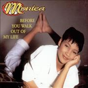 Click here for more info about 'Monica - Before You Walk Out My Life'