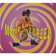 Click here for more info about 'Monie Love - Born 2 B.R.E.E.D.'