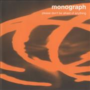 Click here for more info about 'Monograph - Please Don't Be Afraid Of Anything'