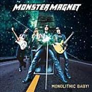 Click here for more info about 'Monster Magnet - Monolithic Baby'