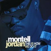 Click here for more info about 'Montell Jordan - This Is How We Do It'