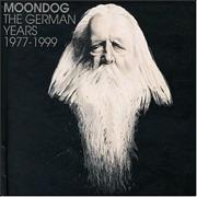 Click here for more info about 'Moondog - The German Years 1977 - 1999'