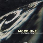 Click here for more info about 'Morphine - Come In Houston'