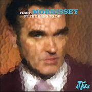 Click here for more info about 'Morrissey - First Of The Gang To Die'