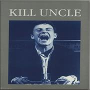 Click here for more info about 'Kill Uncle - Grey Cover'