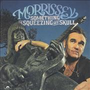 Click here for more info about 'Morrissey - Something Is Squeezing My Skull'