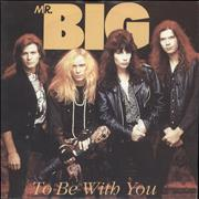Click here for more info about 'Mr Big (US) - To Be With You'