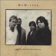 Click here for more info about 'Mr Mister - Something Real (Inside Me/Inside You)'