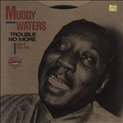Click here for more info about 'Muddy Waters - Trouble No More'