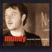 Click here for more info about 'Mundy - Raining Down Arrows'