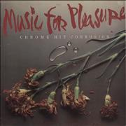 Click here for more info about 'Music For Pleasure - Chrome Hit Corrosion'
