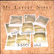 Click here for more info about 'My Latest Novel - Sister Sneaker Sister Soul'