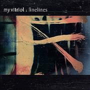 Click here for more info about 'My Vitriol - Finelines'