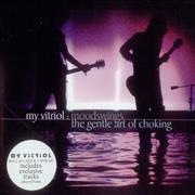 Click here for more info about 'My Vitriol - Moodswings: The Gentle Art Of Choking - CD 2'