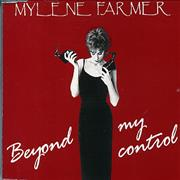Click here for more info about 'Mylene Farmer - Beyond My Control'