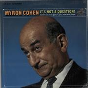 Click here for more info about 'Myron Cohen - It's Not A Question'