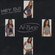 Click here for more info about 'N-Tyce - Hey Dj! [Play That Song]'