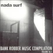 Click here for more info about 'Nada Surf - Bank Robber Music Compilation Volume 16.5'