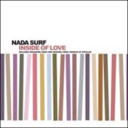 Click here for more info about 'Nada Surf - Inside Of Love'
