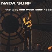 Click here for more info about 'Nada Surf - The Way You Wear Your Head'