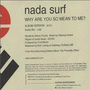 Click here for more info about 'Nada Surf - Why Are You So Mean To Me?'