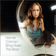 Click here for more info about 'Naimee Coleman - Bring Down The Moon'