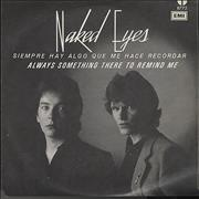Click here for more info about 'Naked Eyes - Siempre Hay Algo Que Me Hace Recordar'