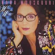 Click here for more info about 'Nana Mouskouri - Why Worry'