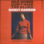Click here for more info about 'Nancy Harrow - Wild Women Don't Have The Blues'