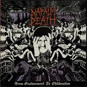 Click here for more info about 'Napalm Death - From Enslavement To Obliteration'