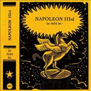 Click here for more info about 'Napoleon IIIrd - In Debt To'